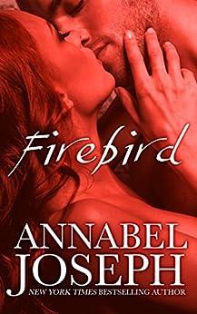 Firebird by [Annabel Joseph]