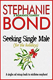 Seeking Single Male: For the Holidays