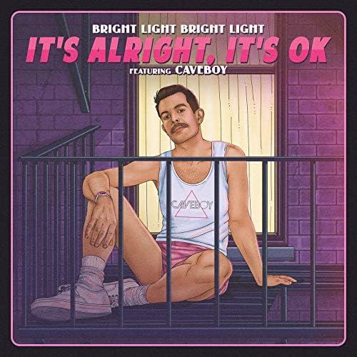 Bright Light Bright Light feat. Caveboy