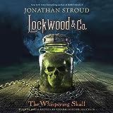 The Whispering Skull: Lockwood & Co., Book 2