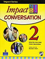 Impact Conversation Level 2 Student Book with CD