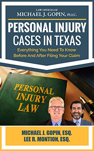 Personal Injury Cases In Texas: Everything You Need To Know Before And After Filing Your Claim (English Edition)