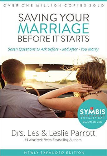 Compare Textbook Prices for Saving Your Marriage Before It Starts: Seven Questions to Ask Before -- and After -- You Marry Anniversary Edition ISBN 0025986346287 by Parrott, Les,Parrott, Leslie