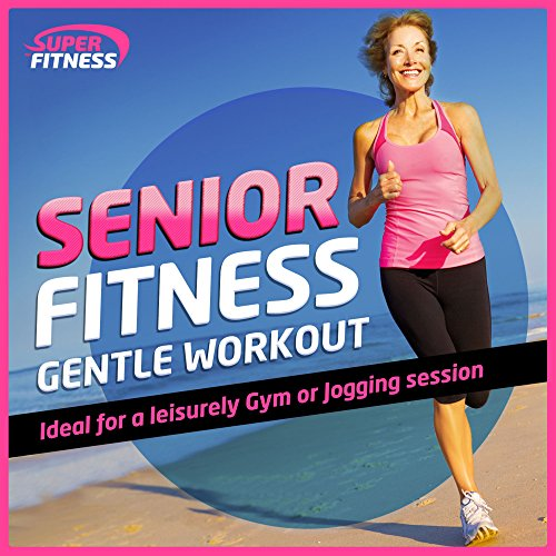 Senior Fitness Gentle Workout (For a Leisurely Gym or Jogging Session)