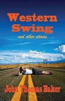 Western Swing: and other stories