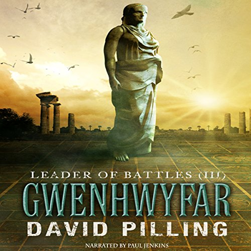 Leader of Battles (III): Gwenhwyfar audiobook cover art