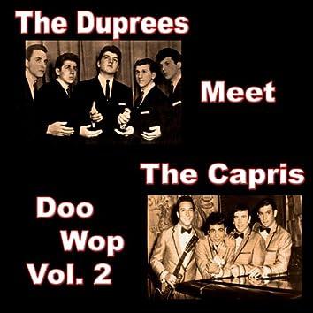 The Duprees Meet the Capris Doo Wop, Vol. 2