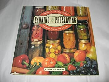 Hardcover Canning and Preserving : Techniques, Recipes and More Book