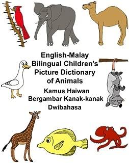 English-Malay Bilingual Children's Picture Dictionary of AnimalsKamus Haiwan Bergambar Kanak-kanak Dwibahasa (FreeBilingualBooks.com)