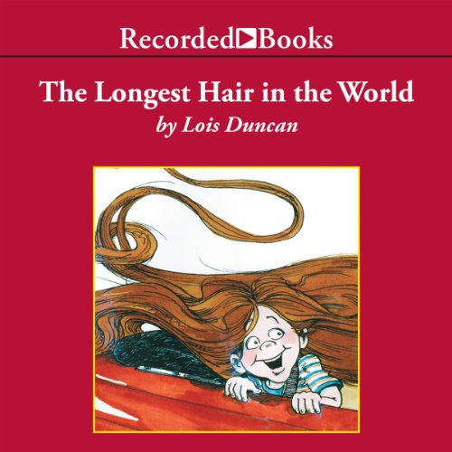 The Longest Hair in the World audiobook cover art