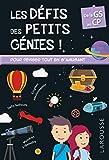 Les défis des petits génies ! De la Grande Section au CP, 5-6 ans- Cahier de vacances