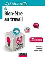 La boîte à outils du Bien-être au travail - 61 outils et méthodes - 61 outils et méthodes de Clotilde Huet
