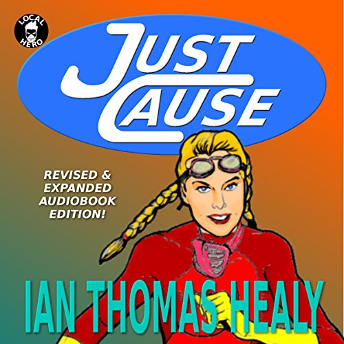 Just Cause: Revised & Expanded Edition audiobook cover art