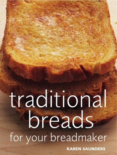 Traditional Breads For Your Breadmaker (English Edition)