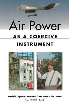 Air Power as a Coercive Instrument