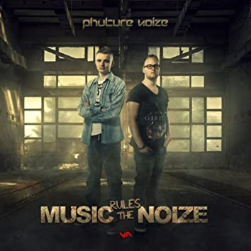 Music Rules The Noize
