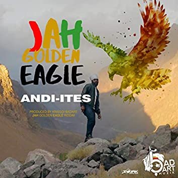 Jah Golden Eagle (feat. Andi-Ites) - Single