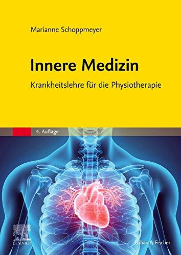 Innere Medizin: Krankheitslehre für die Physiotherapie (Gelbe Reihe)