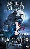 Succubus, Tome 3 - Succubus Dreams