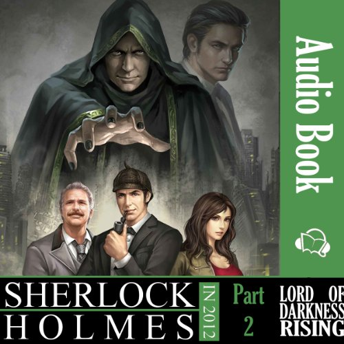 Sherlock Holmes in 2012: Lord of Darkness Rising audiobook cover art