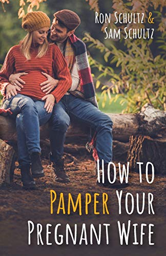 How to Pamper Your Pregnant Wife