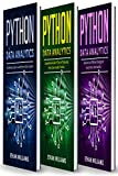 Python Data Analytics: 3 books in 1 - The Ultimate Guide to Learn Python Data Analytics & Comprehensive Guide of Tips and Tricks & Advanced and Effective ... Python Data Analytics (English Edition)