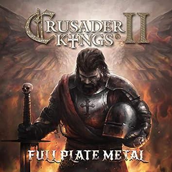 Crusader Kings 2: Full Plate Metal (Original Expansion Soundtrack)