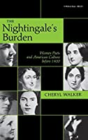 The Nightingale's Burden: Women Poets and American Culture before 1900