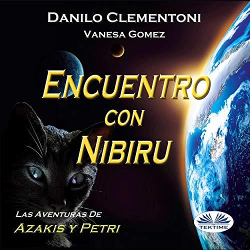 Encuentro con Nibiru [Encounter with Nibiru] Titelbild