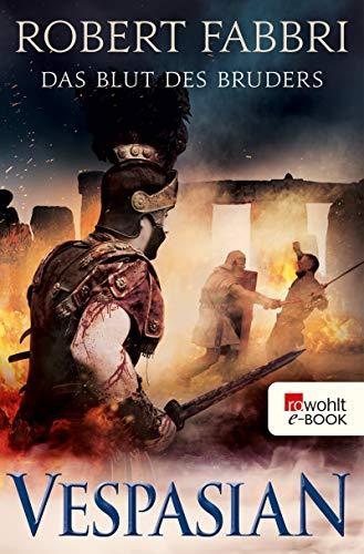 Vespasian. Das Blut des Bruders (Die Vespasian-Reihe 5)
