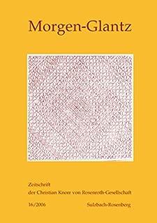 Morgen-Glantz 16/2006: Zeitschrift der Christian Knorr von Rosenroth-Gesellschaft (German Edition)