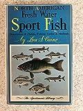 North American Fresh Water Sport Fish: Descriptions & Habits, Fishing Tackle & Methods