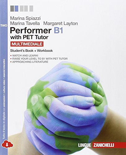 Performer B1. PET tutor. Per le Scuole superiori (Vol. 2)
