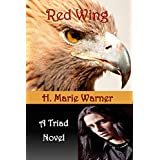 Red Wing (A Triad Novel Book 2) (English Edition)