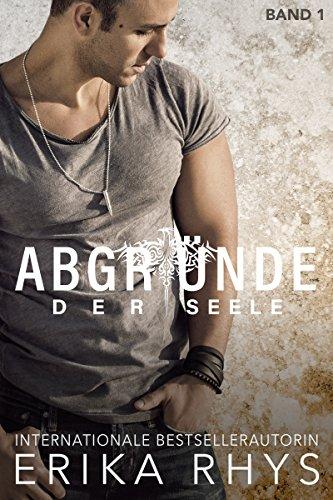 Abgründe der Seele: Band 1: Ein New Adult Liebesroman (German Edition)