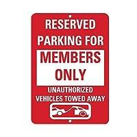 メタルリリーフ、予約済み駐車メンバーのみ承認されていない車両が牽引、メタル看板おかしい家の装飾アンティークティンサインレトロヴィンテージバービールパブポスター