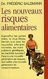 Les nouveaux risques alimentaires - Le Grand livre du mois - 01/01/1997