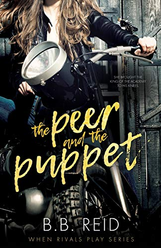 The Peer and the Puppet: A High School Bully Romance
