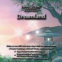 ドリームランド:Dreamland [ヘミシンク]