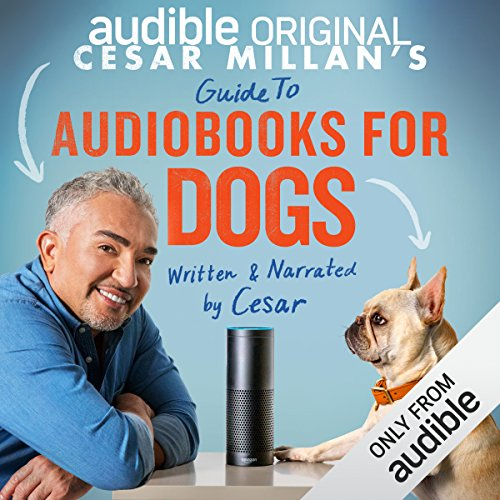 Cesar Millan's Guide to Audiobooks for Dogs                   By:                                                                                                                                 Cesar Millan                               Narrated by:                                                                                                                                 Cesar Millan                      Length: 50 mins     1,486 ratings     Overall 4.0