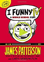 I Funny TV: A Middle School Story (I Funny, 4)