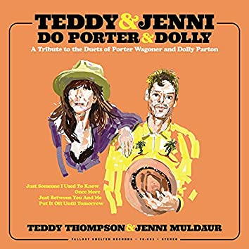 Teddy & Jenni do Porter & Dolly: A Tribute to the Duets of Porter Wagoner and Dolly Parton