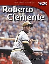Roberto Clemente (Time for Kids En Español, Level 3) (Spanish Edition)
