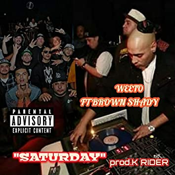 Saturday (feat. Brown Shady & K Rider)