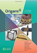 Origami 6: Technology, Art, Education