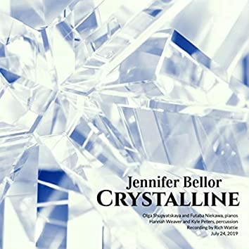 Jennifer Bellor: Crystalline