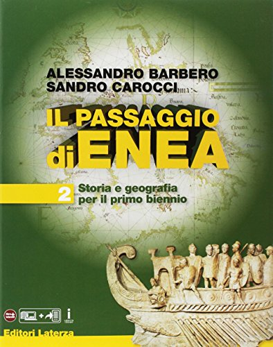 Il passaggio di Enea. Per le Scuole superiori. Con e-book. Con espansione online (Vol. 2)