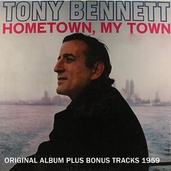 Hometown, My Town (Original Album Plus Bonus Tracks 1959)