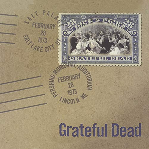 Dick's Picks Vol. 28-2/26/73 Pershing Municipal Auditorium, Lincoln, NE 2/28/73 Salt Palace, Salt Lake City, UT (4-CD Set)