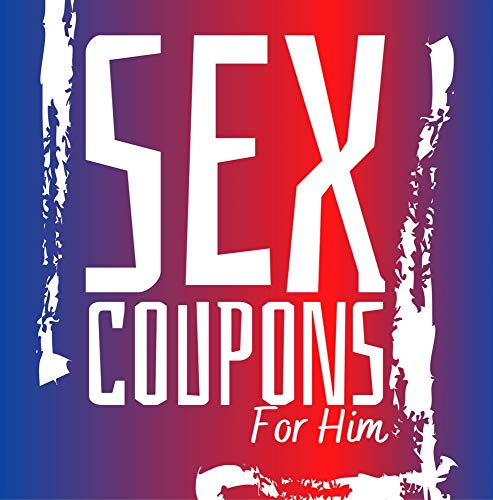 Sex Coupons For Him: Naughty Vouchers For Boyfriend or Husband |For Valentines...